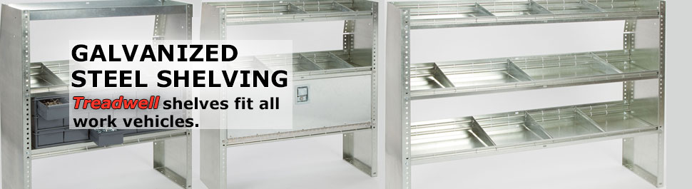 Galvanized Steel Shelving: Treadwell shelves fit all work vehicles.